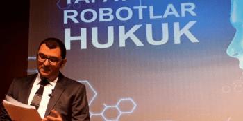 Yapay Zekâ, Robotlar ve Hukuk Konferansı